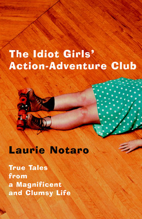 The Idiot Girls' Action-Adventure Club by