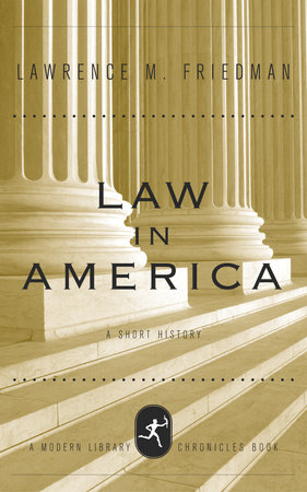 Law in America by Lawrence M. Friedman