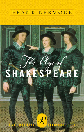 The Age of Shakespeare by Frank Kermode
