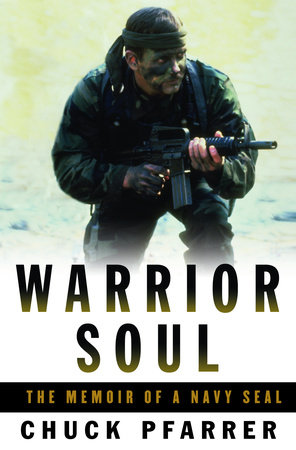 Warrior Soul by Chuck Pfarrer