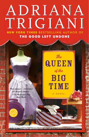 The Queen of the Big Time by