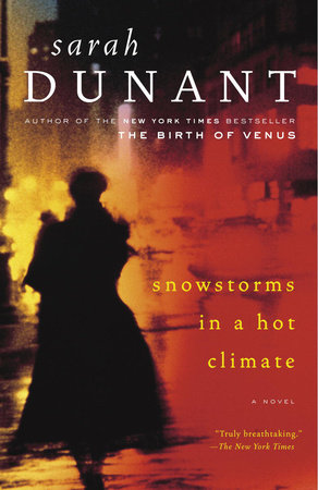 Snowstorms in a Hot Climate by Sarah Dunant