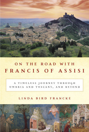 On the Road with Francis of Assisi by