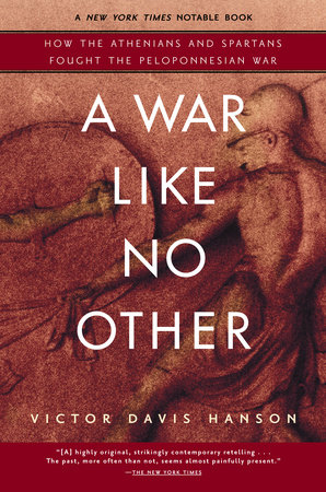 A War Like No Other by Victor Hanson