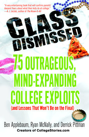 Class Dismissed by Ben Applebaum, Derrick Pittman and Ryan Mcnally