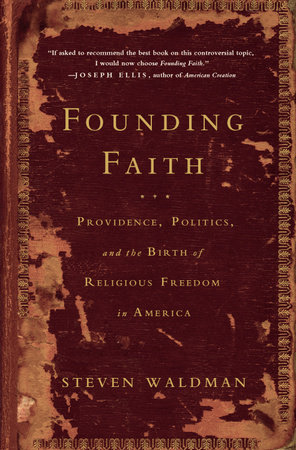 Founding Faith by Steven Waldman