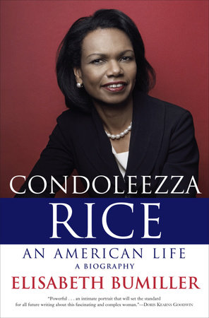 Condoleezza Rice: An American Life by