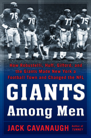 Giants Among Men by Jack Cavanaugh