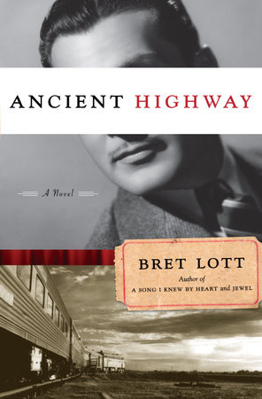 Ancient Highway by Bret Lott