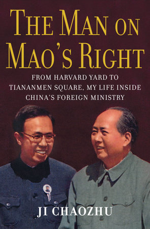 The Man on Mao's Right by Ji Chaozhu
