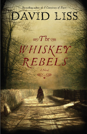 The Whiskey Rebels by