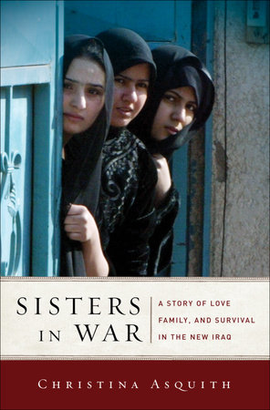 Sisters in War by Christina Asquith