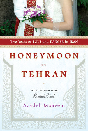 Honeymoon in Tehran by