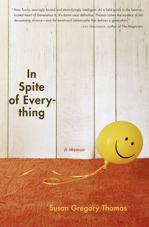 In Spite of Everything by