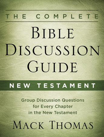 The Complete Bible Discussion Guide: New Testament by