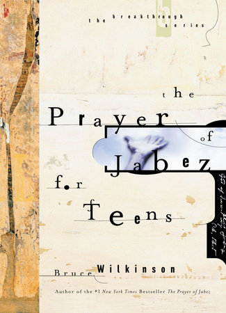 The Prayer of Jabez for Teens by