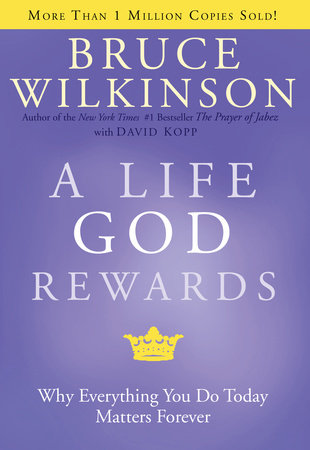 A Life God Rewards by