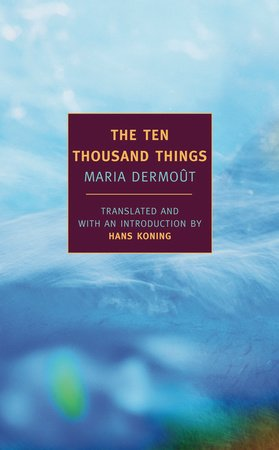 The Ten Thousand Things by