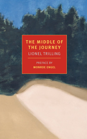 The Middle of the Journey by Lionel Trilling
