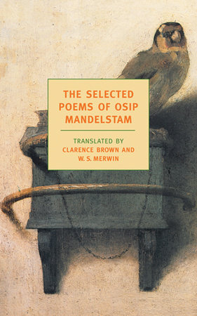 The Selected Poems of Osip Mandelstam by