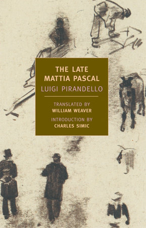 The Late Mattia Pascal by