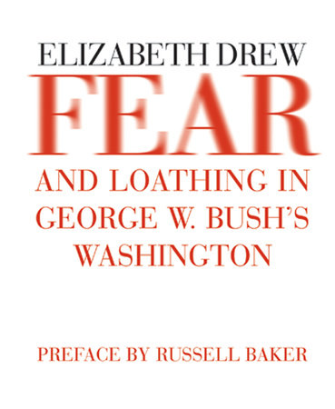 Fear and Loathing in George W. Bush's Washington by