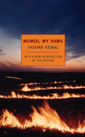 Memed, My Hawk by Yashar Kemal