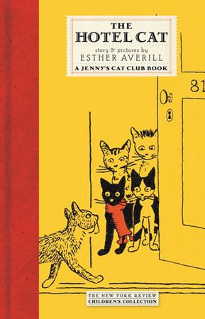 The Hotel Cat by Esther Averill