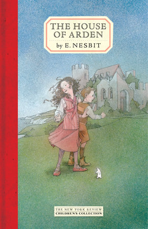 The House of Arden by E. Nesbit
