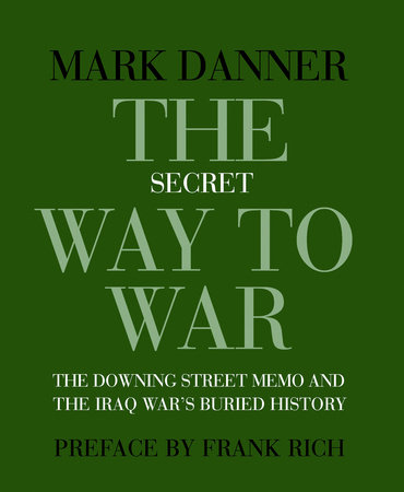 The Secret Way to War by