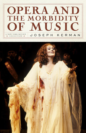 Opera and the Morbidity of Music by