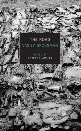 The Road by Vasily Grossman