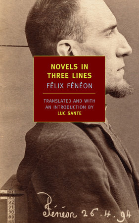 Novels in Three Lines by Felix Feneon