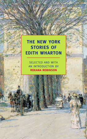 The New York Stories of Edith Wharton by