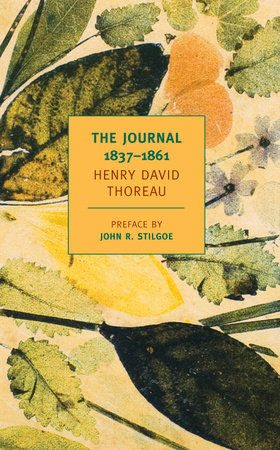 The Journal of Henry David Thoreau, 1837-1861 by Henry David Thoreau