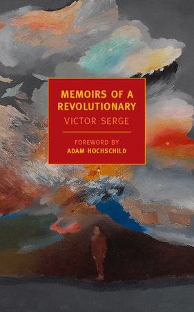 Memoirs of a Revolutionary by Victor Serge
