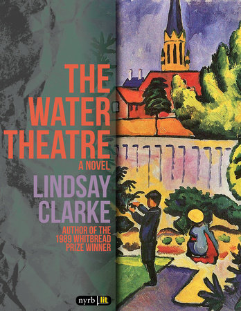 The Water Theatre by Lindsay Clarke