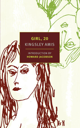 Girl, 20 by Kingsley Amis