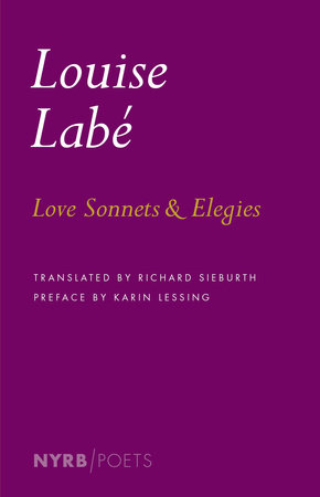 Love Sonnets and Elegies by Louise Labe