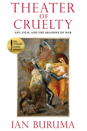Theater of Cruelty by Ian Buruma