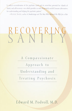 Recovering Sanity by