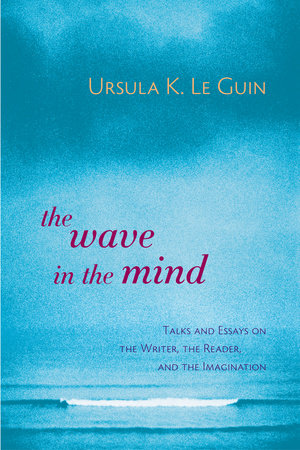 The Wave in the Mind by