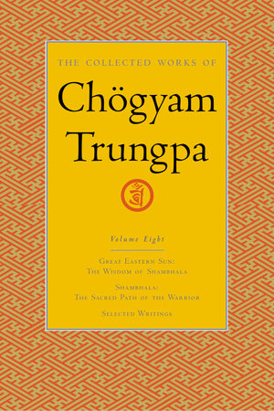 The Collected Works of Chogyam Trungpa, Volume 8 by Chogyam Trungpa
