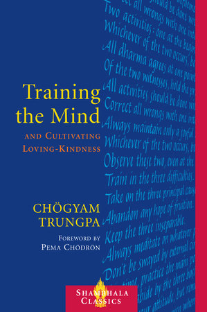 Training the Mind and Cultivating Loving-Kindness by