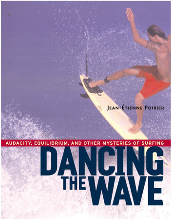 Dancing the Wave by