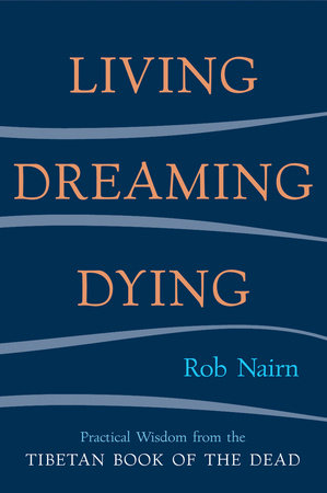 Living, Dreaming, Dying by