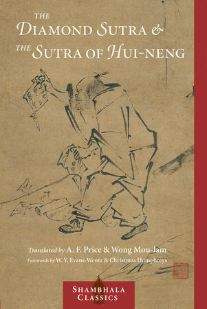 Diamond Sutra and the Sutra of Hui-neng by