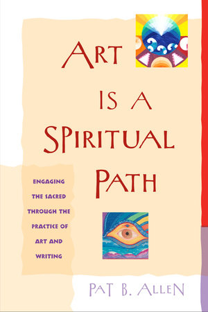 Art Is a Spiritual Path by