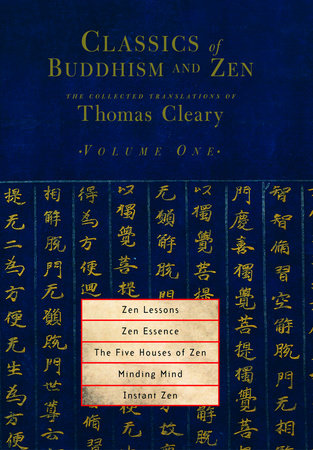 Classics of Buddhism and Zen, Volume 1 by