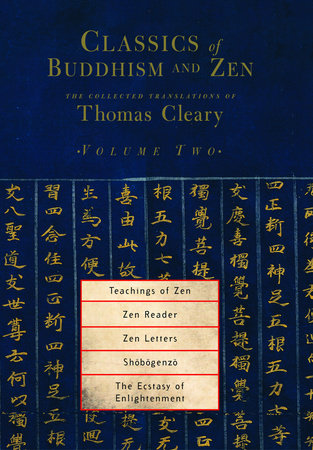 Classics of Buddhism and Zen, Volume 2 by